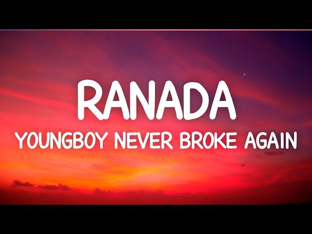 YoungBoy Never Broke Again - Ranada (Lyrics)