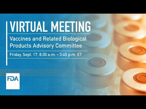 Vaccines and Related Biological Products Advisory Committee – 9/17/2021