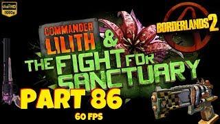 Borderlands 2 | Commander Lilith & The Fight for Sanctuary | Part #86