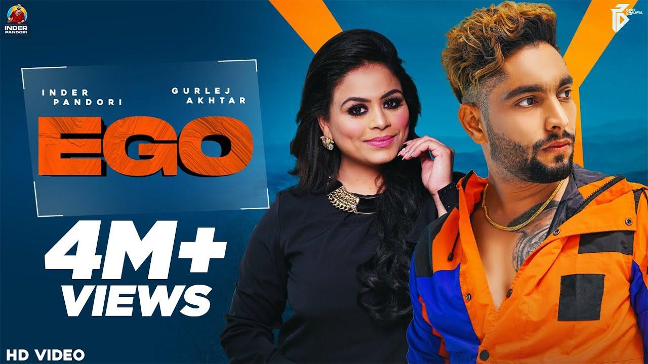 Download New Punjabi Songs 2021 | Ego | Inder Pandori Ft Gurlez Akhtar | Latest Punjabi Song 2021