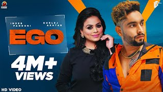 New Punjabi Songs 2021 | Ego | Inder Pandori Ft Gurlez Akhtar | Latest Punjabi Song 2021