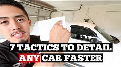 7 TACTICS To Detail ANY Car Faster: Detailing Business Advice (Download checklist)