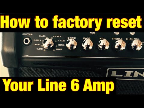 How to Factory reset your Line 6 Amp