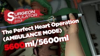 Surgeon Simulator 2013: Perfect Heart Surgery [AMBULANCE] (5600/5600ml)