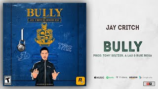 Jay Critch - BULLY