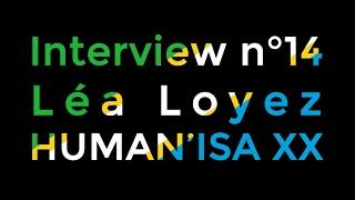 Interview anciens présidents n°14 : Présidente HUMAN'ISA XX