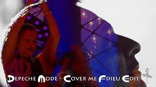 Depeche Mode - Cover Me Fdieu Extended Edit