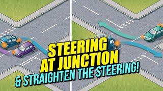 Steering at Junction & Straighten the Steering!