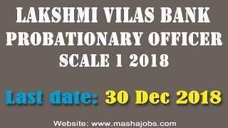 Lakshmi Vilas Bank (LVB) PO Scale 1 Recruitment 2018 || Apply now