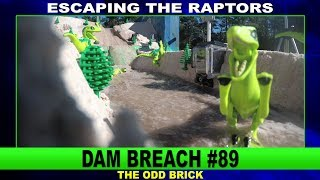 LEGO Dam Breach #89 - Escaping the Raptors