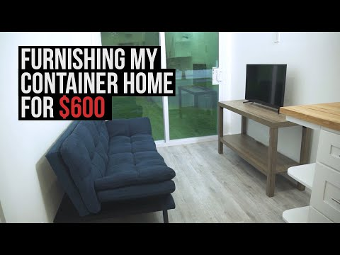 Furnishing My Container Home for $600