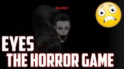 Eyes The Horror Game   Мобилни игри