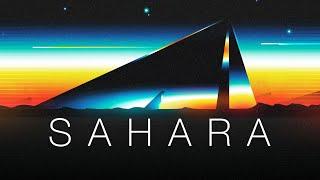 Sahara - A Chillwave Mix