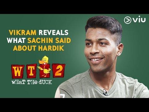 Vikram Reveals What Sachin Said About Hardik | Hardik Pandya | What The Duck Season 2 | Viu India