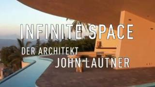 Infinite Space - Der Architekt John Lautner | Deutscher Trailer HD