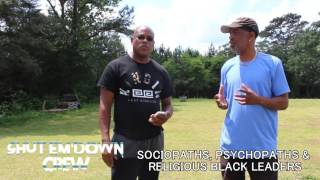 BLACK SOCIOPATHIC, PSYCHOPATHIC LEADERS & RELIGIOUS LEADERS