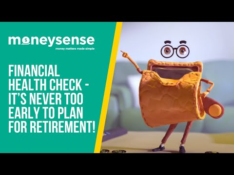 MoneySense - Financial Health Check - It's Never Too Early To Plan For Retirement!