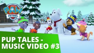 PAW Patrol  Pup Tales  Music Video 3