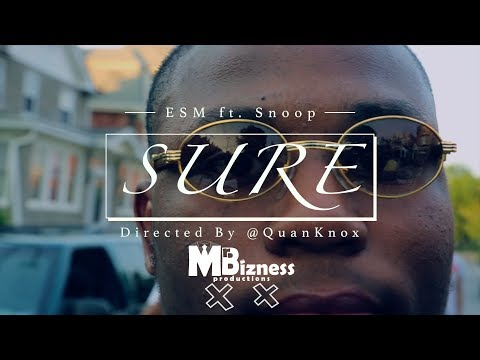 "ESM ""Sure"" ft. Snoop [Official Video] (Dir. By @QuanKnox)"