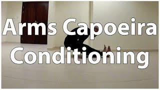Alternative Capoeira Conditioning (arms and shoulders)