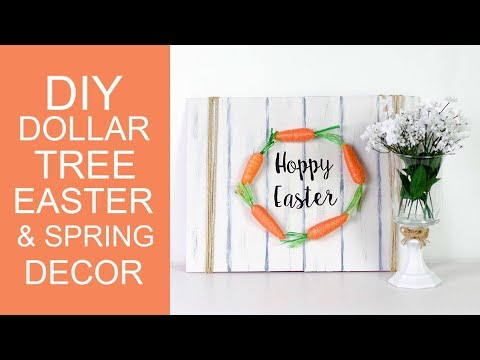 DIY DOLLAR TREE EASTER SIGN AND SPRING DECOR