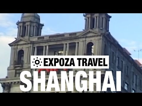 Shanghai Vacation Travel Video Guide