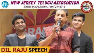 Dil raju speech @ new jersey telugu association grand inauguration || dsp | nikhil
