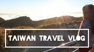 TAIWAN TRAVEL VLOG: Part 1(台湾旅遊景点) 2015