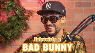 La Última Entrevista de BAD BUNNY del mundo