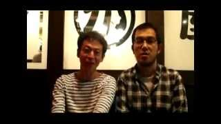 ヨーロッパ企画上田誠氏、永野宗典氏 福岡のみなさんにメッセージ!2012...
