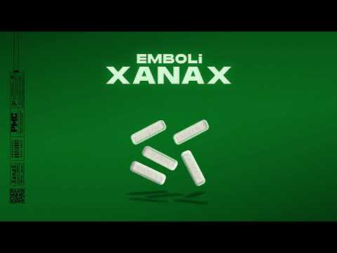 Emboli - XANAX (Prod. by Efe Can)
