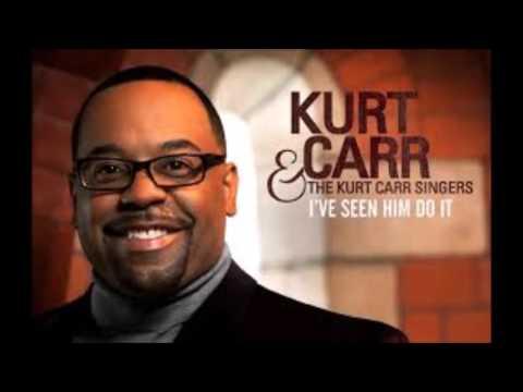 Kurt Carr-I Almost Let Go