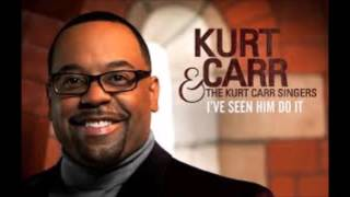 Kurt Carr-I Almost Let Go