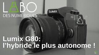 Test de l'hybride Panasonic Lumix G80