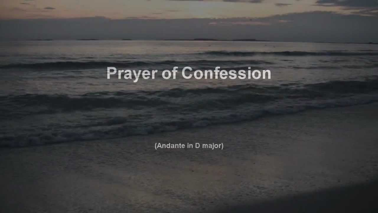 Prayer of Confession - YouTube