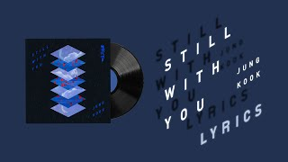 Still With You by JK of BTS {가…