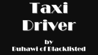 Repeat youtube video Taxi Driver - Buhawi