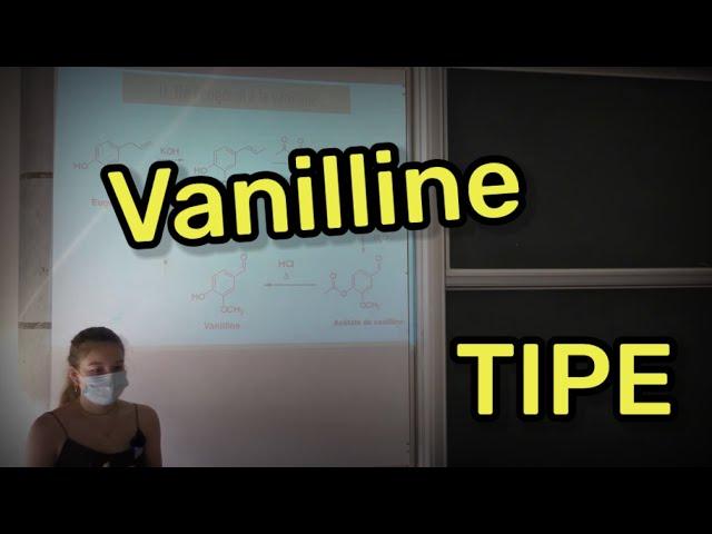 TIPE #4 : La vanilline par Lallie Pasturel