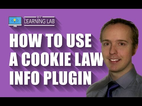 Cookie Law Info Plugin For WordPress - Abide By Local Cookie Laws | WP Learning Lab