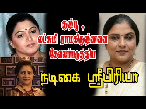 Actress Sripriya Angry On Khushboo And Lakshmi Ramakrishnan | Zee TV Tamil | Sun TV
