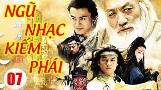 Ngũ Nhạc Kiếm Phái - Tập 7   Phim Kiếm Hiệp Trung Quốc Hay Nhất - Phim Bộ Thuyết Minh