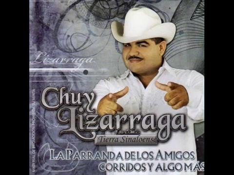 Chuy Lizarraga -La Vaquilla