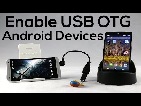How to Enable USB OTG On Android Devices (HTC One, Nexus 5)