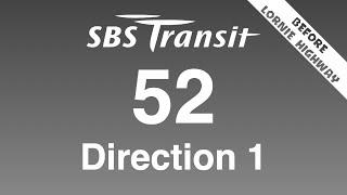 BFTP: SBS Transit Service 52 Direction 1 Hyperlapse