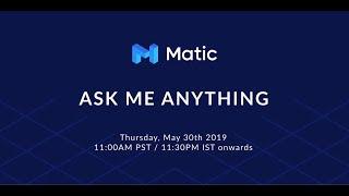 Live AMA | Matic Network
