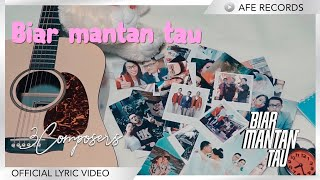 Download 3 Composers - Biar Mantan Tau