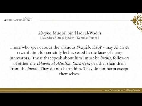 What Do You Say About Graduates of Madinah Who Speak About Shaykh Rabi? - Shaykh Muqbil