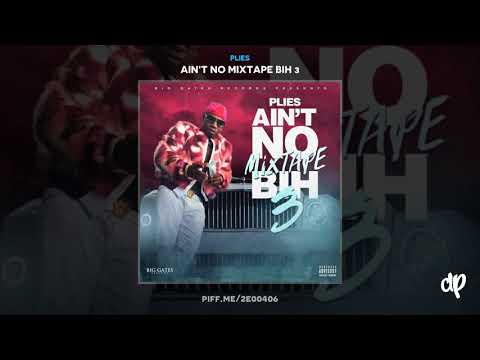 Plies - Bosses Feat Kash Doll [Ain't No Mixtape Bih 3]