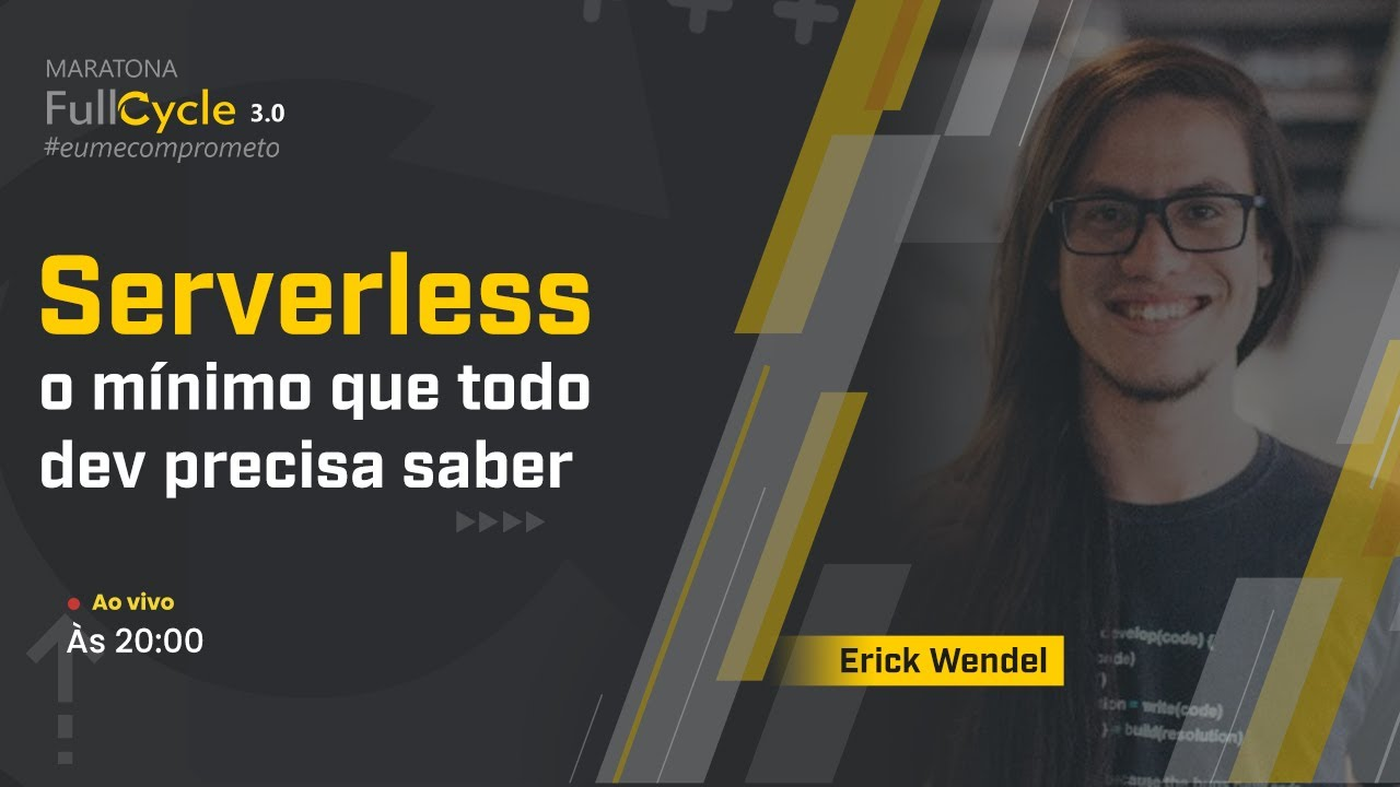 Serverless, o mínimo que todo dev precisa saber com Erick Wendel