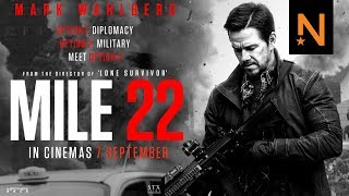 {DOWNLOAD} MILE 22 FULL NEW MOVIE ~2018